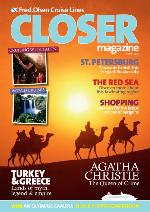New Fred. Olsen Cruise Lines' Closer Magazine   to inspire guests to explore the world