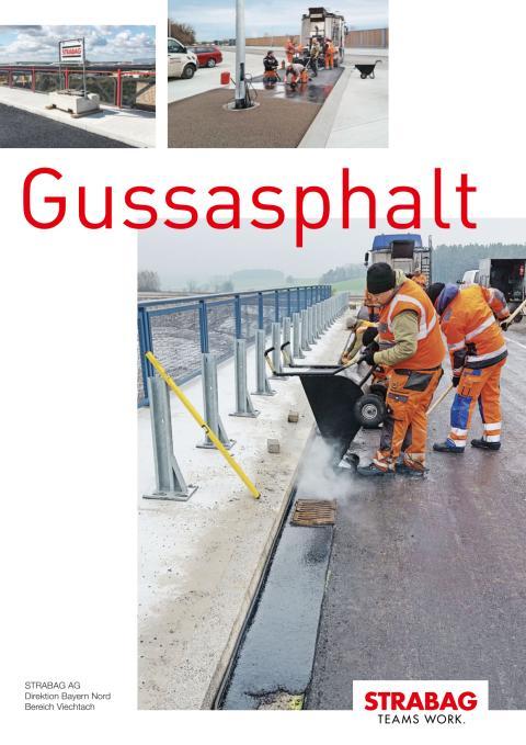 STRABAG-Direktion Bayern-Nord, Bereich Viechtach: Gussasphalt