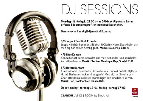 DJ Sessions 3-5 mars - Clarion Hotel Stockholm