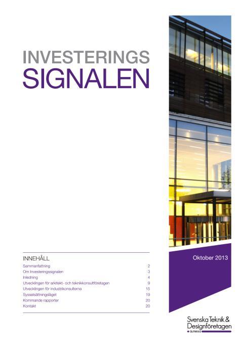 Svenska Teknik&Designföretagen: Investeringssignalen, oktober 2013
