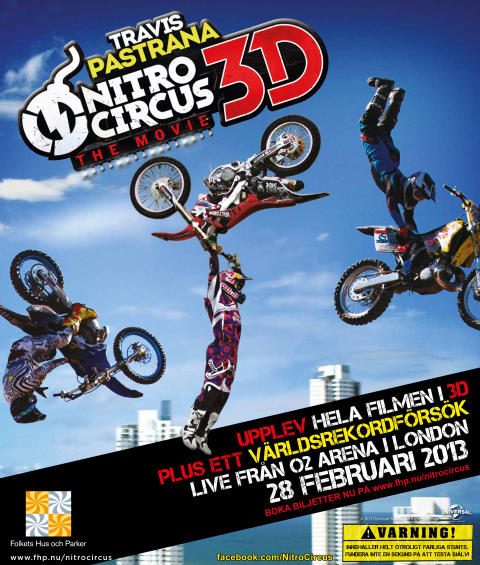 NITRO CIRCUS: THE MOVIE 3D  BIOPREMIÄR 28 FEBRUARI –   INNAN FILMEN LIVESÄNDS ETT TUNGT VÄRLDSREKORDFÖRSÖK FRÅN LONDON 02 ARENA