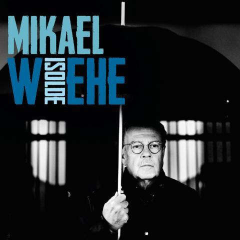 """Nytt album fra Mikael Wiehe - """"Isolde"""" - slippes 13. september"""