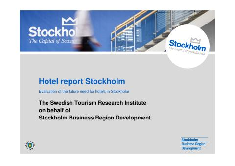 Hotels in Stockholm - the future need for hotels in Stockholm