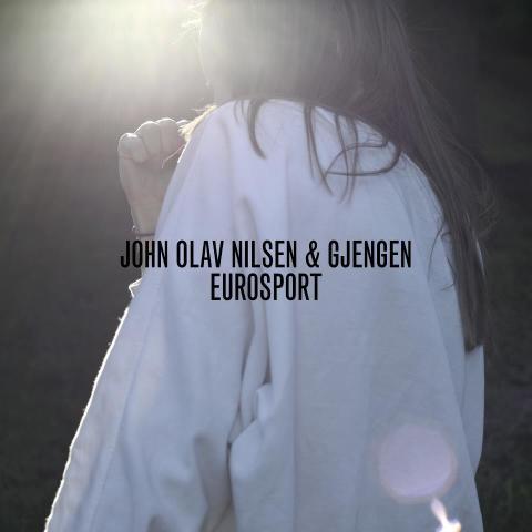 John Olav Nilsen & Gjengen – Eurosport