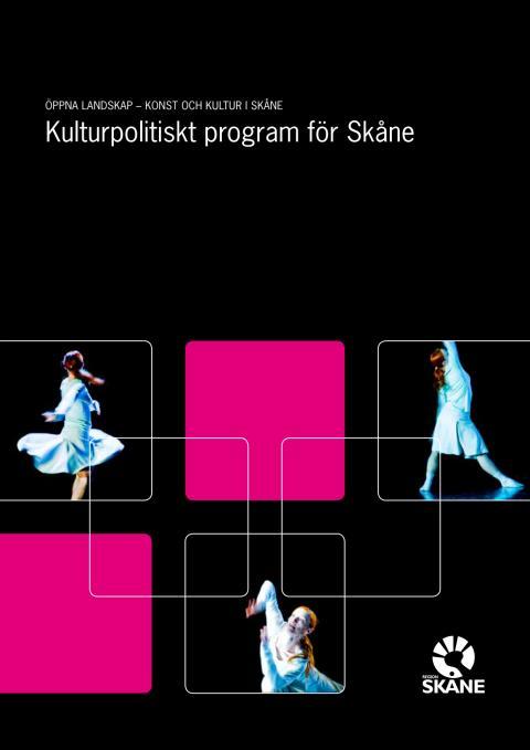Kulturpolitiskt program: Öppna landskap – konst och kultur i Skåne