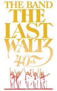 THE LAST WALTZ fylder 40 år !