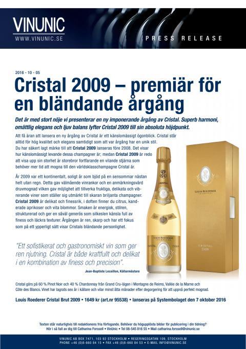 Cristal 2009 – premiär för en bländande årgång