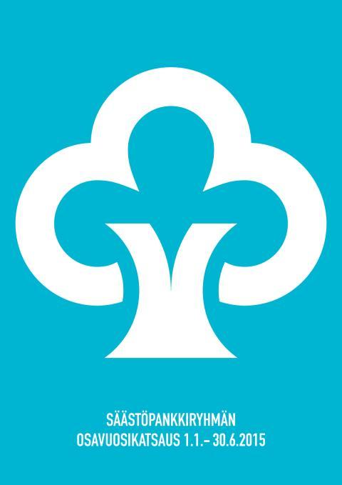 Säästöpankkiryhmän osavuosikatsaus 1-6/2015