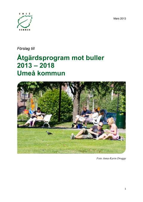 Förslag till åtgärdsprogram mot buller 2013 - 2018