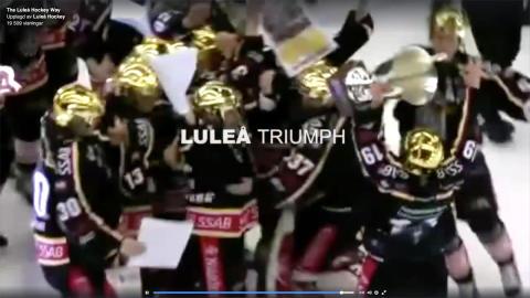 Luleås hockeys hyllning till succékampanjen
