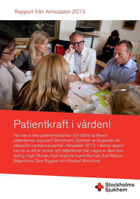 Patientkraft i vården - Rapport från Almedalen 2013