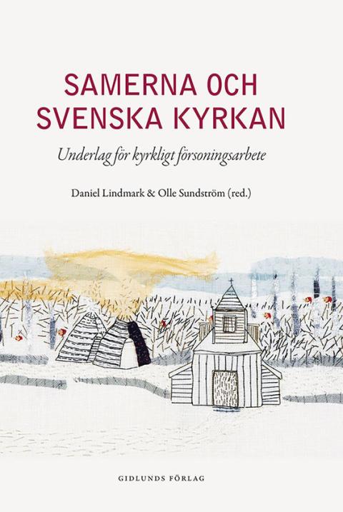 Ny bok från vitboksprojektet om Svenska kyrkan och samerna