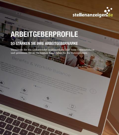 Die Arbeitgebermarke stärken: mit dem stellenanzeigen.de-Arbeitgeberprofil
