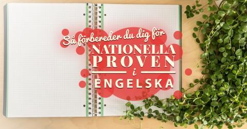 Snart börjar nationella prov i engelska för årskurs nio!