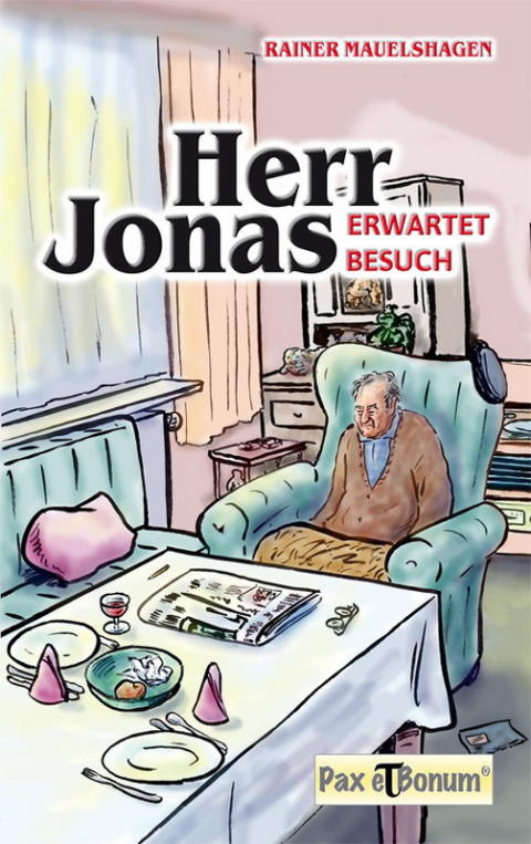 """Buchneuerscheinung: """"Herr Jonas erwartet Besuch"""" bei Pax et Bonum"""