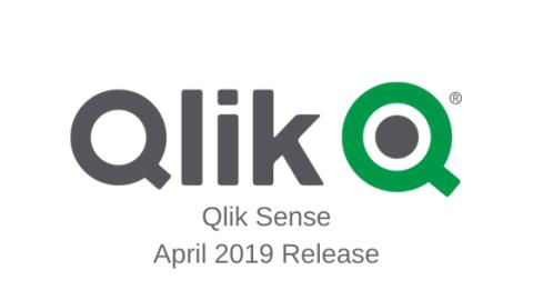 Qlik Sense - What's new April 2019