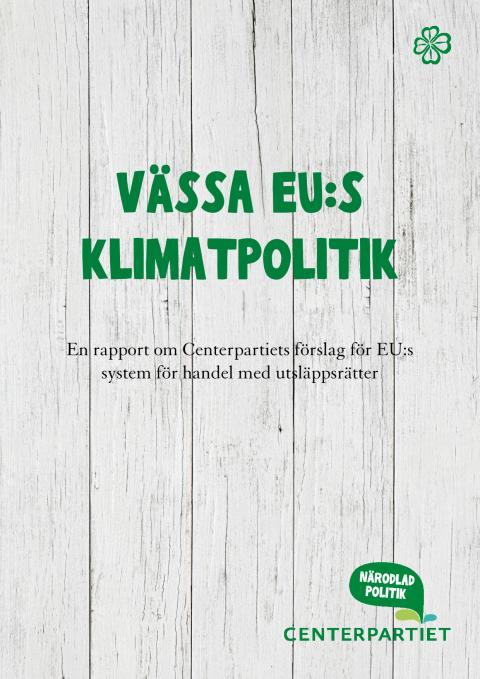 Vässa EUs klimatpolitik - skrota 2mdr ton utsläppsrätter