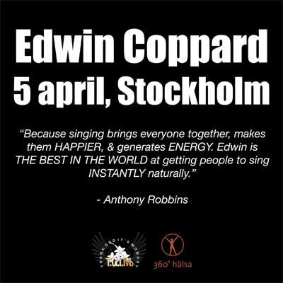 Anthony Robbins och Deepaks lärare Edwin Coppard till Sverige, 5-8 april 2009