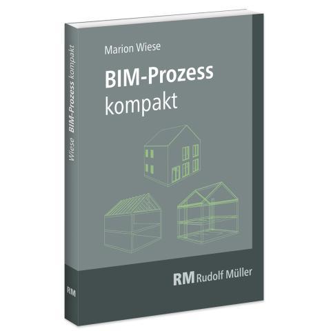 BIM-Prozess kompakt