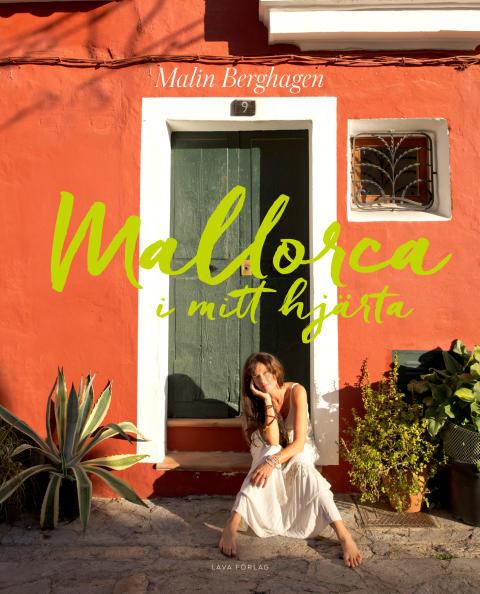 Ny bok från Malin Berghagen: Mallorca i mitt hjärta