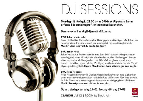 DJ Sessions 17-19 Februari - Clarion Hotel Stockholm