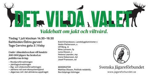 Det vilda valet, valdebatt under Almedalsveckan 2014, om jakt och viltvård