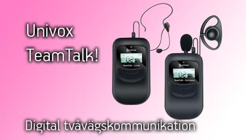 Univox lanserar TeamTalk 2,4GHz gruppkommunikationssystem