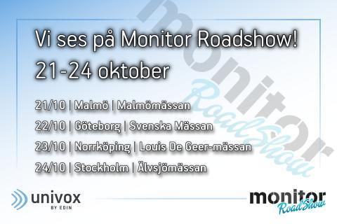Univox till Monitor Roadshow!