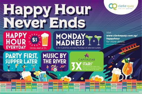 HAPPY HOUR NEVER ENDS AT CLARKE QUAY!