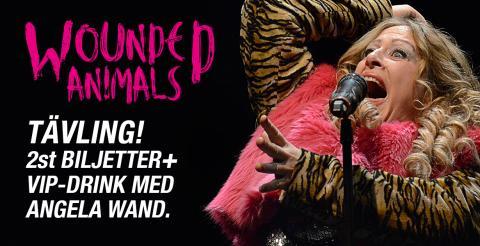 Vinn biljetter till Wounded Animals och en VIP-drink med Angela Wand efter föreställning