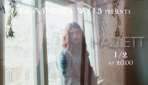 Hazlett - live at Glashuset WY13- fri entré