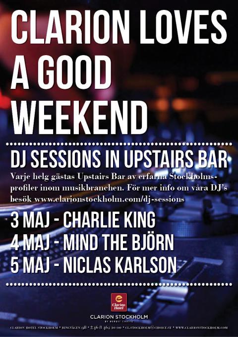 DJ Sessions 3-5 maj @ Clarion Hotel Stockholm