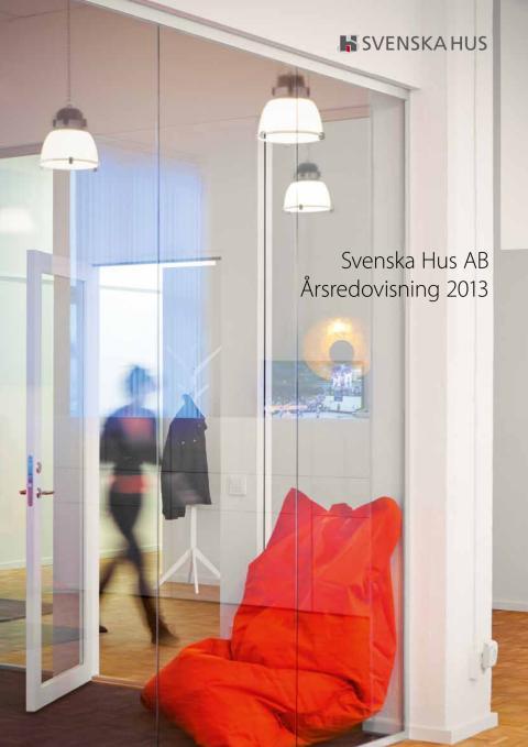 Svenska Hus Årsredovisning 2013