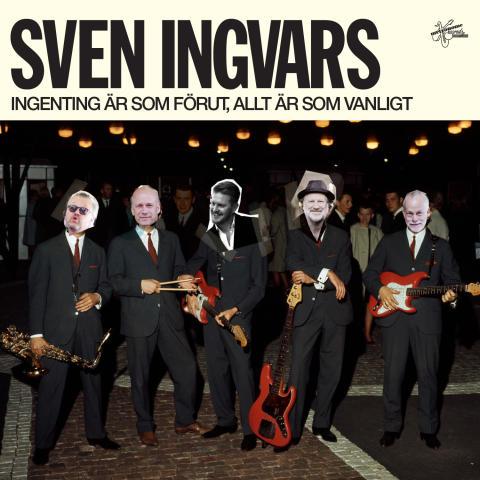 """Omslag Sven Ingvars """"Ingenting är som förut, allt är som vanligt"""""""