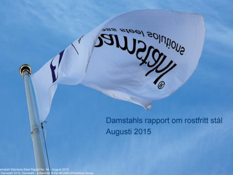Damstahls marknadsrapport för rostfritt stål augusti 2015