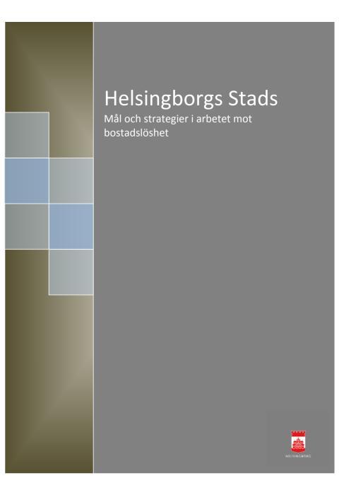 Helsingborgs stads mål och strategier i arbetet mot bostadslöshet