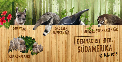 Terminiert: Südamerika eröffnet am 17. Mai 2018 im Zoo Leipzig