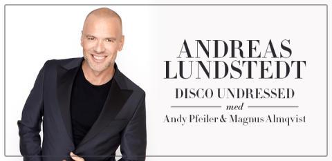 """Andreas Lundstedt på sommarturné med """"Disco undressed"""""""