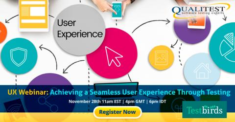 Achieving a Seamless User Experience Through Testing