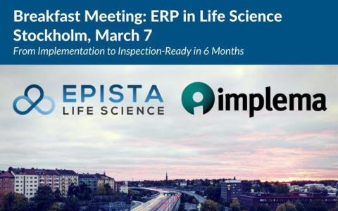 Gratis frukostmöte 7 mars – ERP inom Life Science – från implementation till validering – klart på 6 månader