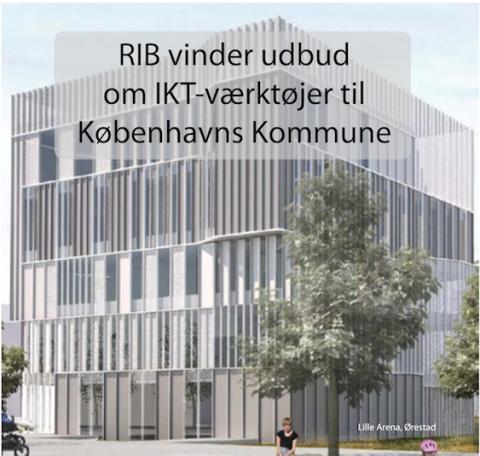 Københavns Kommune vælger igen RIB som IKT-partner