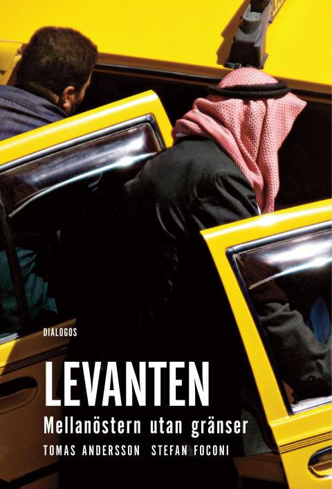 Levanten. Mellanöstern utan gränser