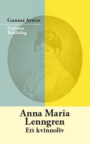 Anna Maria Lenngren. Ett kvinnoliv. Ny bok!