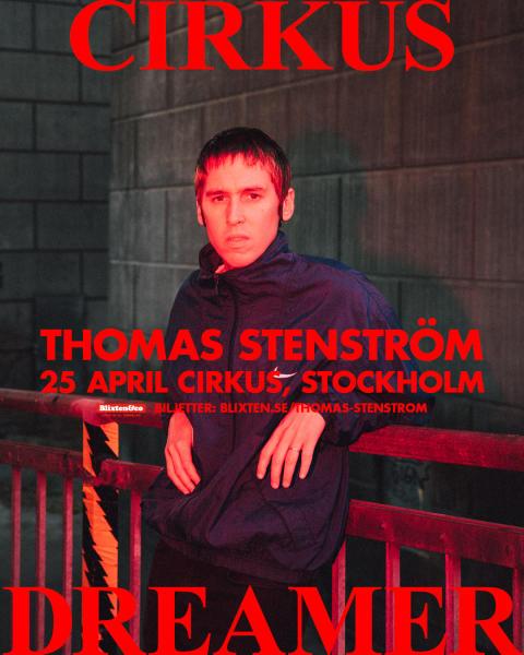 Thomas Stenström gör exklusiv spelning på Cirkus i Stockholm den 25 april 2020 – biljetterna släpps idag!