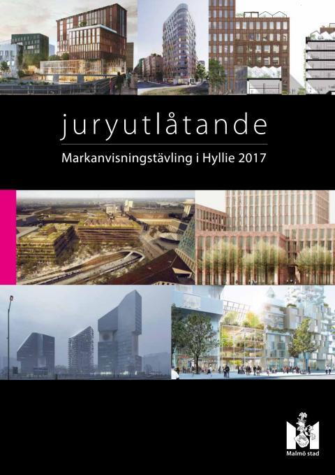 Juryutlåtande Markanvisningstävling i Hyllie 2017 – samtliga förslag