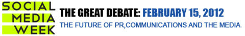 The Great Debate: The Future of PR, Communications and the Media - During Social Media Week