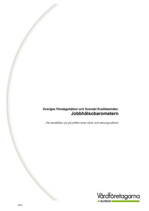Jobbhälsobarometern, Vård- och omsorg, 2013