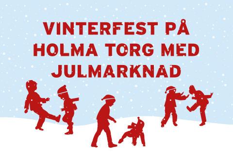 Vinterfest på Holma torg med julmarknad