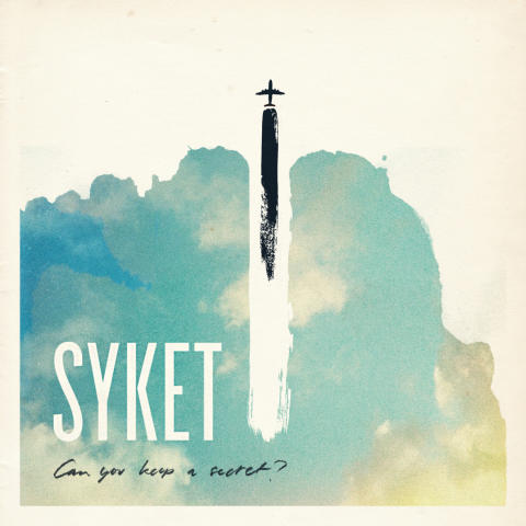 Syket - Can You Keep A Secret?