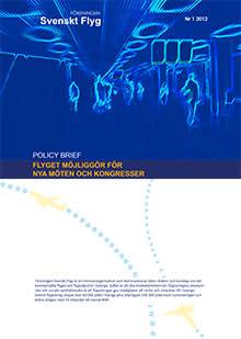 Ny rapport visar: Bättre flyginfrastruktur möjliggör fler internationella kongresser